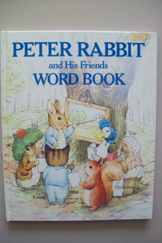 Peter Rabbit and His Friends Word Book By Beatrix Potter