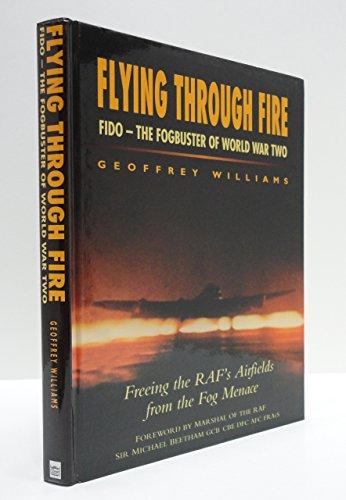 Flying through Fire by Geoffrey Williams