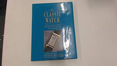 The Classic Watch By Prof. Michael Balfour