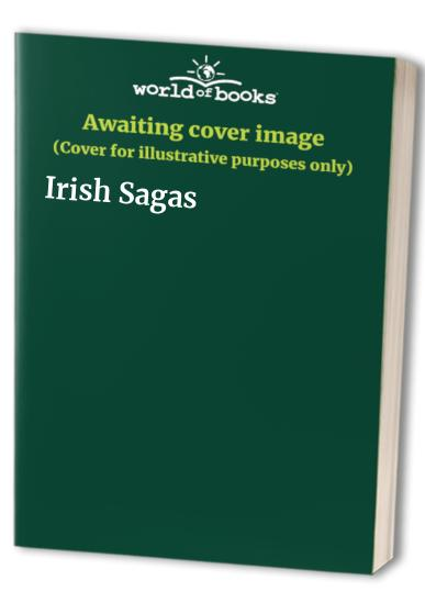 Irish Sagas By Myles Dillon