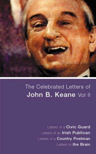 Celebrated Letters of John B Keane Vol 2: v. 2 By John B. Keane