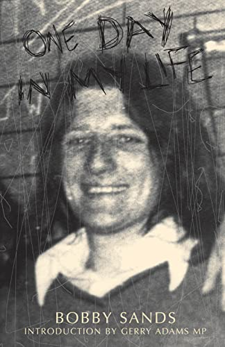 One Day In My Life By Bobby Sands