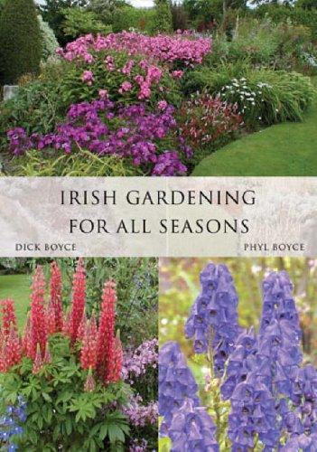 Irish Gardening for All Seasons By Phyl Boyce