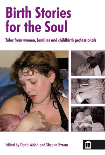 Birth Stories for the Soul By Denis Walsh