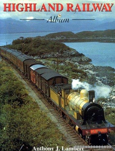 Highland Railway Album By Anthony Lambert