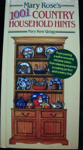 Mary Rose's 1001 Country Household Hints By Mary Rose