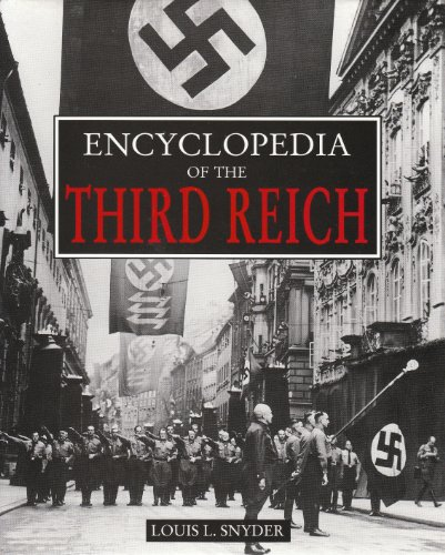 Encyclopedia of the Third Reich By Louis L. Snyder