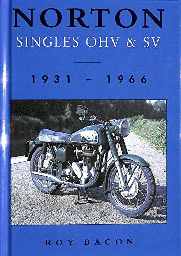 Norton Singles Ohv & Sv By Roy H. Bacon