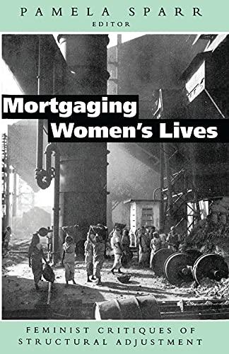 Mortgaging Women's Lives By Pamela Sparr