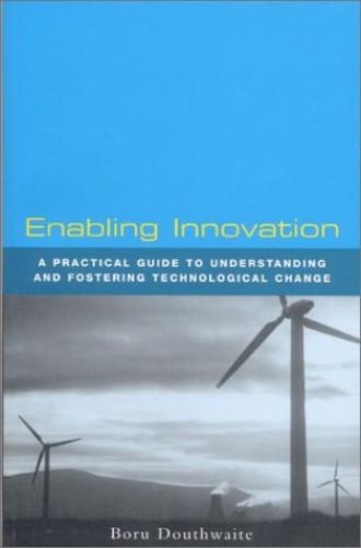 Enabling Innovation By Boru Douthwaite