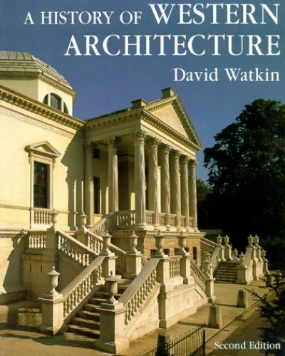 A History of Western Architecture By David Watkin