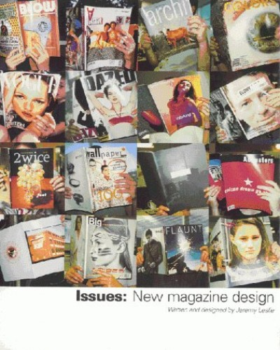 Issues: New Magazine Design by Jeremy Leslie