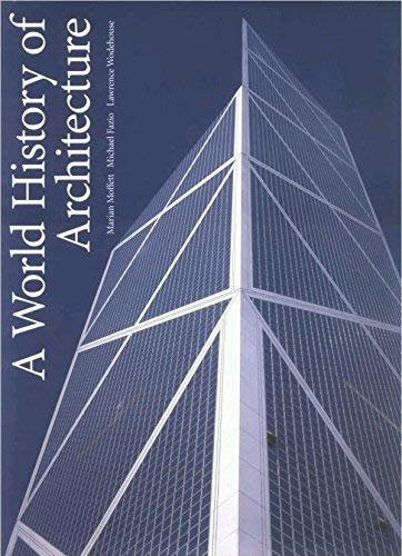 A World History of Architecture By Marian Moffett