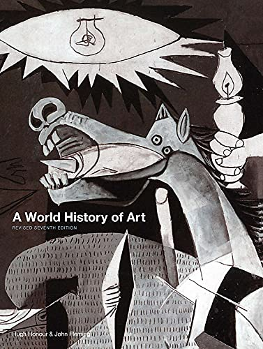A World History of Art, Revised 7th ed. By Hugh Honour