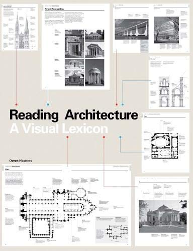 Reading Architecture: A Visual Lexicon By Owen Hopkins