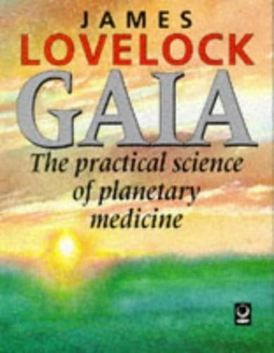 Gaia By James Lovelock
