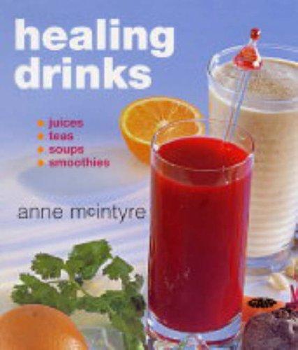 Healing Drinks By Anne McIntyre