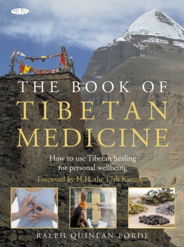 The Book of Tibetan Medicine By Ralph Quinlan Forde