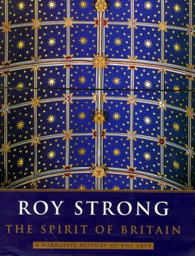 The Spirit of Britain By Sir Roy Strong