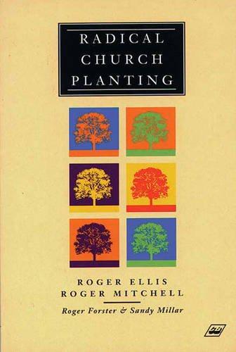 Radical Church Planting By Roger Ellis