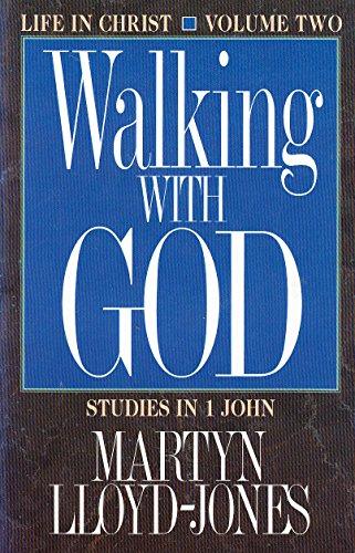 Walking with God By D. M. Lloyd-Jones