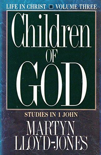 Children of God By D. M. Lloyd-Jones