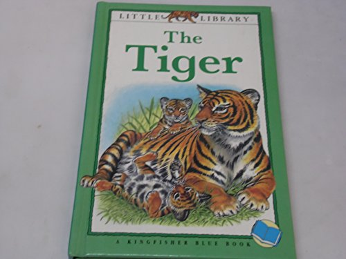 The Tiger by Angela Royston