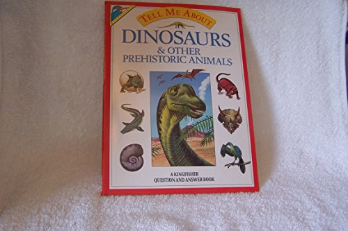 Dinosaurs and Other Prehistoric Animals By Christopher Maynard
