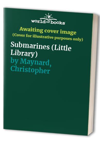 Submarines By Christopher Maynard