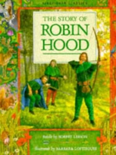 The Story of Robin Hood By Robert Leeson