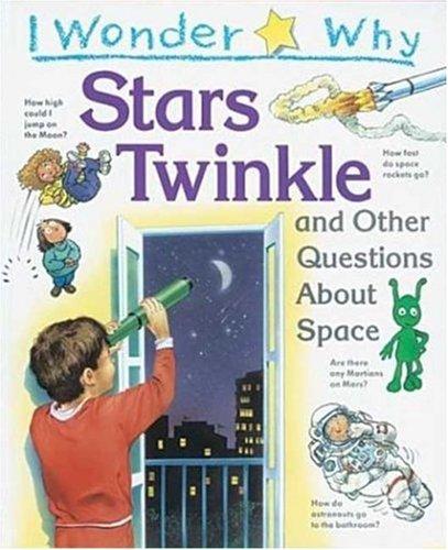 I Wonder Why Stars Twinkle By Carole Stott