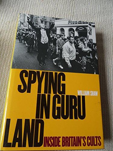 Spying in Guruland By William Shaw
