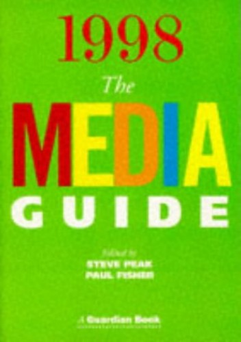 The Media Guide 1998 (A Guardian book) by Fisher, Paul Paperback Book The Fast