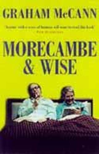 Morecambe and Wise by Graham McCann
