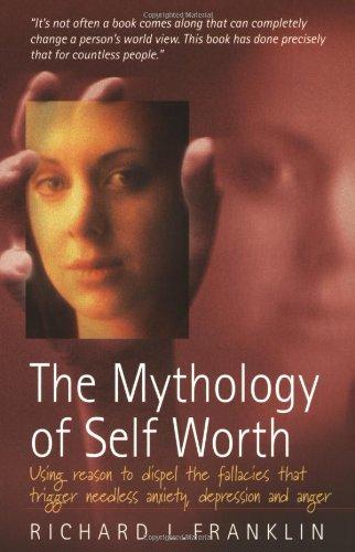 The Mythology of Self Worth By Richard Franklin