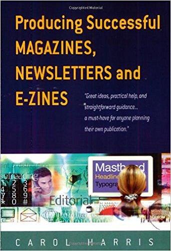 Producing Successful Magazines By Carol Harris