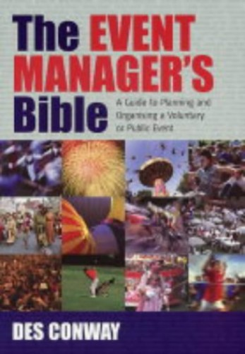 The Event Manager's Bible By D. G. Conway