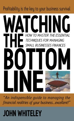 Watching the Bottom Line By John Whiteley
