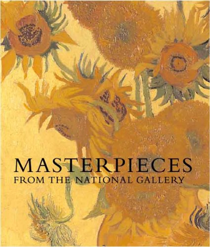 Masterpieces From The National Gallery (National Gallery Company) (National Gallery London) By Erika Langmuir