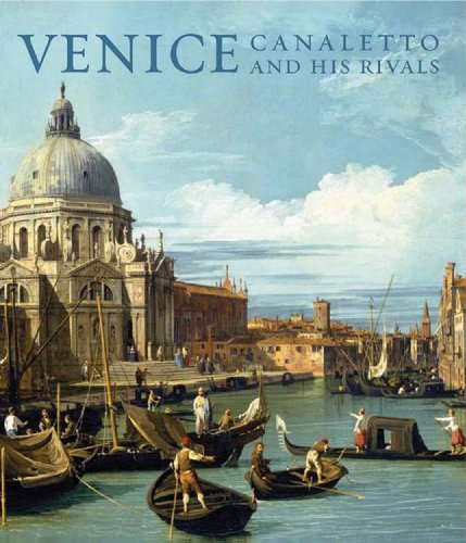 Kharibian, Leah - Venice: Canaletto and His Rivals