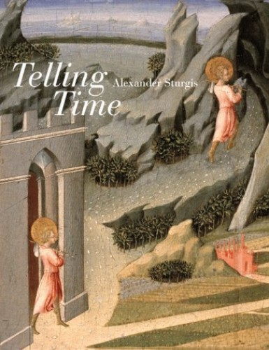 Telling Time By Alexander Sturgis