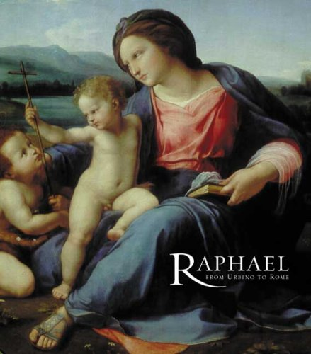 Raphael: From Urbino to Rome (National Gallery Company) By Hugo Chapman