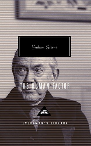 The Human Factor (Everyman's Library Classics) by Greene, Graham Hardback Book