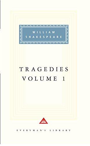Tragedies Volume 1 By William Shakespeare