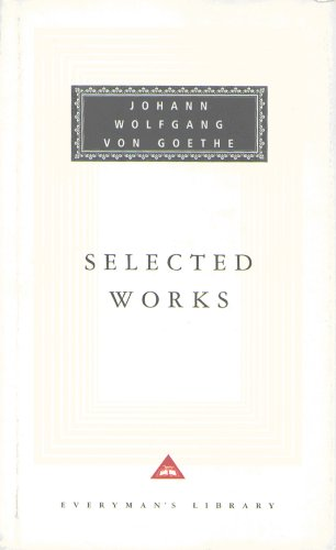 Sorrows Of Young Werther, Elective Affinities, Italian By Johann Wolfgang von Goethe