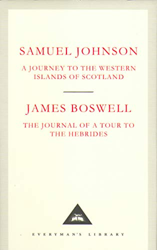 A Journey to the Western Islands of Scotland & The Journal of a Tour to the Hebrides By Samuel Johnson & James Boswell