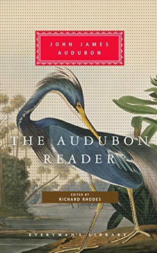 The Audubon Reader by John James Audubon