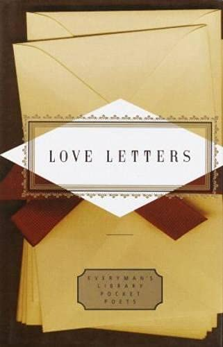 Love Letters (Everyman's Library Pocket Poets) By Peter Washington