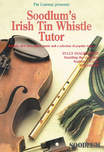Soodlums Irish Tin Whistle Tutor: 1 By Waltons