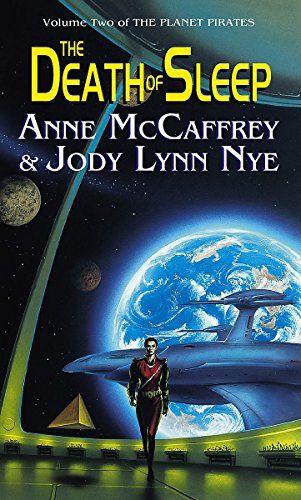 The Death Of Sleep By Anne McCaffrey